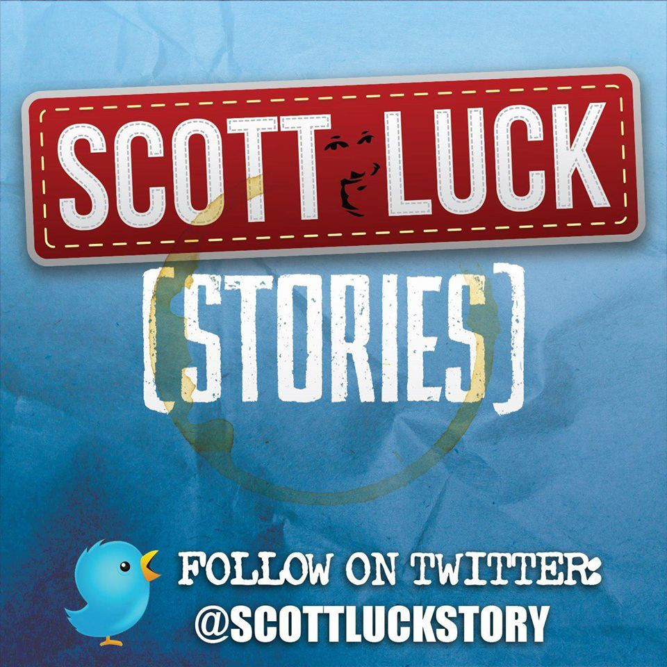 Scott Luck Stories