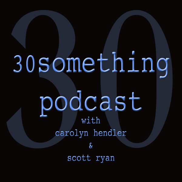 Thirtysomething Podcast