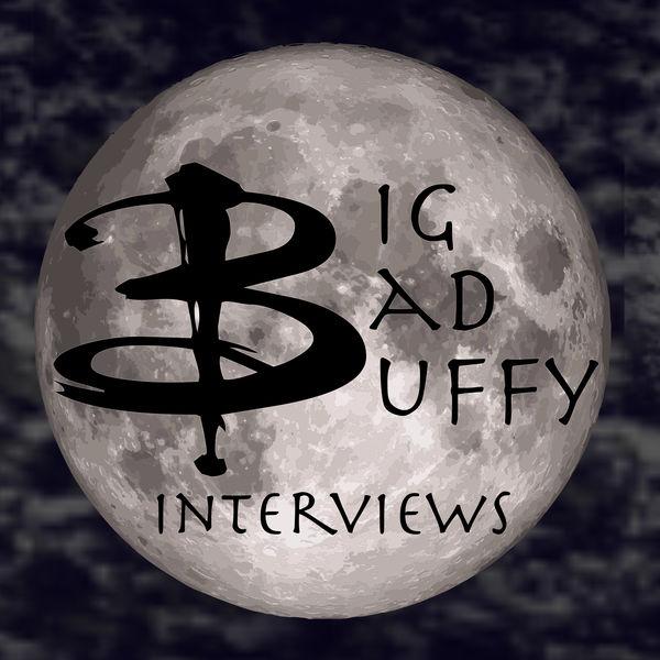 Big Bad Buffy Interviews